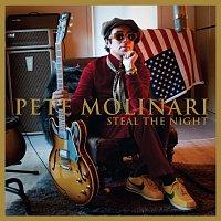 Pete Molinari – Steal The Night
