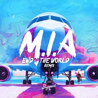Sheppard – M.I.A [End Of The World Remix]