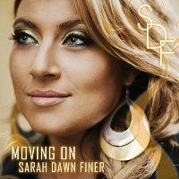 Sarah Dawn Finer – Moving On