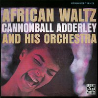 Cannonball Adderley And His Orchestra – African Waltz