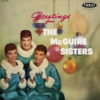 The McGuire Sisters – Greetings From The McGuire Sisters [Expanded Edition]