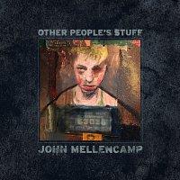 John Mellencamp – Other People's Stuff