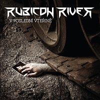 Rubicon River – V poslední vteřině