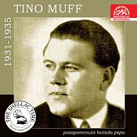 Tino Muff – Historie psaná šelakem. Tino Muff - pozapomenutá hvězda popu