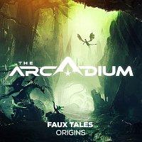 Faux Tales – Origins