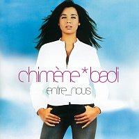 Chimene Badi – Entre Nous