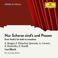 Erna Berger, Felix Fleischer-Janczak, Art?rs Cavara, Else Ruziczka, Eduard Kandl – Verdi: Un ballo in maschera: Nur Scherze sind's und Possen [Sung in German]