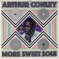 Arthur Conley – More Sweet Soul