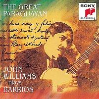 John Williams, Agustín Barrios Mangoré – Barrios - The Great Paraguayan