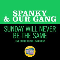 Spanky & Our Gang – Sunday Will Never Be The Same [Live On The Ed Sullivan Show, June 18, 1967]