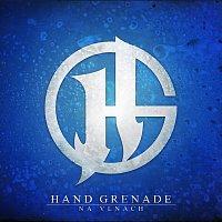 Hand Grenade – Na vlnách