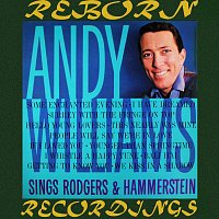 Andy Williams – Andy Williams Sings Rodgers And Hammerstein (HD Remastered)