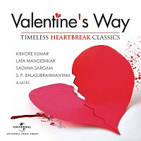 Různí interpreti – Valentine's Way - Timeless Heartbreak Classics