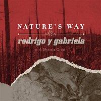 Rodrigo Y Gabriela – Nature's Way