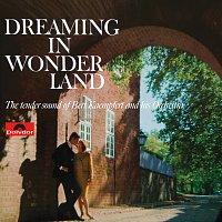 Bert Kaempfert And His Orchestra – Dreaming In Wonderland [Remastered]