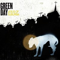 Green Day – Jesus Of Suburbia
