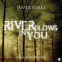 Jasper Forks – River Flows In You [e-Single]