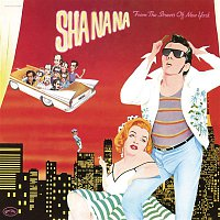 Sha-Na-Na – From the Streets of New York (Live)