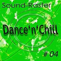 Sound-Raster – Dance'n'Chill No. 4