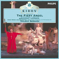 Sergei Leiferkus, Galina Gorchakova, Chorus of the Kirov Opera, St. Petersburg – Prokofiev: The Fiery Angel