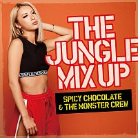 SPICY CHOCOLATE & THE MONSTER CREW – The Jungle Mix Up
