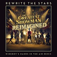 James Arthur & Anne-Marie – Rewrite The Stars (Wideboys Hands In The Air Remix)