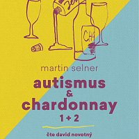 Přední strana obalu CD Autismus & Chardonnay