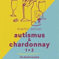 David Novotný – Autismus & Chardonnay