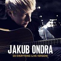 Jakub Ondra – Do Everything (Live Session)