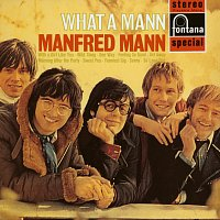 Manfred Mann – What A Mann