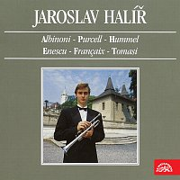 Jaroslav Halíř – Jaroslav Halíř (Albinoni, Purcell, Hummel, Enescu, Francaix,Tomasi)