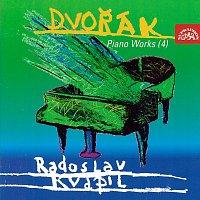Radoslav Kvapil – Dvořák: Klavírní dílo (4).