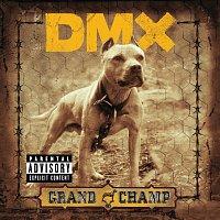 DMX – Grand Champ