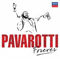 Luciano Pavarotti – Pavarotti Forever