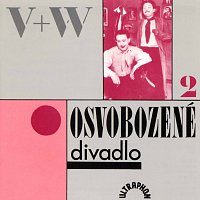 V+W – Osvobozené divadlo II.