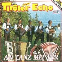 Original Tiroler Echo – An Tanz mit dir