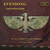 Choir Of St. John's College, Cambridge, George Guest – Evensong for Ascensiontide