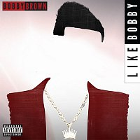 Bobby Brown – Like Bobby