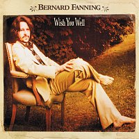 Bernard Fanning – Wish You Well