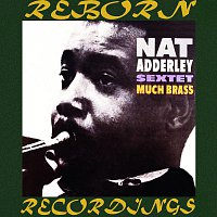 Nat Adderley Sextet, Wynton Kelly – Much Brass (HD Remastered)