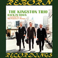 The Kingston Trio – Back in Town (HD Remastered)