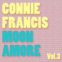 Connie Francis – Moon Amore Vol.  3