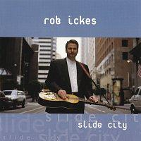 Rob Ickes – Slide City