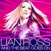 Lian Ross – And The Beat Goes On