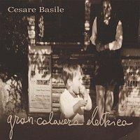 Cesare Basile – Gran Calavera Elettrica