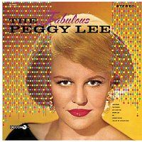 Peggy Lee – The Fabulous Peggy Lee