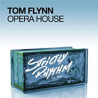 Tom Flynn – Opera House