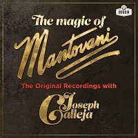 Joseph Calleja, Mantovani & His Orchestra – The Magic Of Mantovani