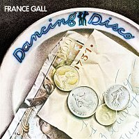 France Gall – Dancing Disco (Remasterisé)