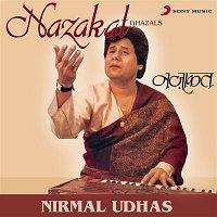 Nirmal Udhas – Nazakat